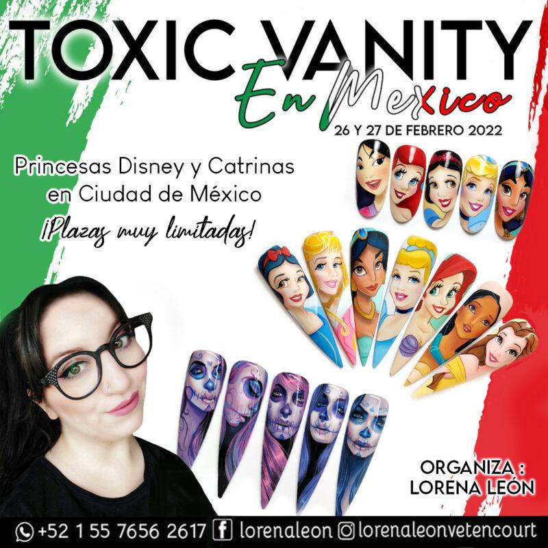 Toxic Vanity en México